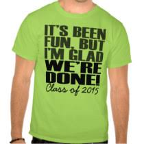 2015 graduation shirts it s been class of 2015 graduation seniors shirt