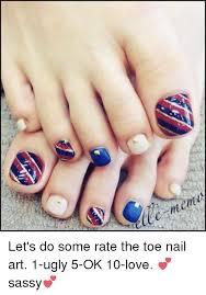 Meme Nail Art - 25 best memes about toe nail art toe nail art memes