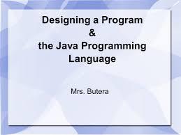 designing a program u0026 the java programming language ppt video