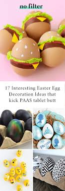 egg decorations 17 interesting easter egg decoration ideas nofilter