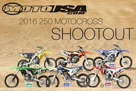 250cc motocross bikes 2016 250 motocross shootout motorcycle usa