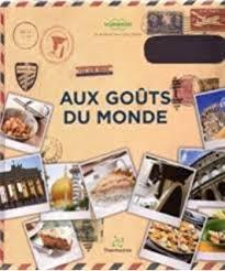 cuisine du monde thermomix amazon fr cuisinez comme les chefs thermomix vorwerk livres