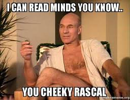 Cheeky Meme - i can read minds you know you cheeky rascal make a meme