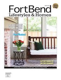 fort bend lifestyles u0026 homes june 2015 by lifestyles u0026 homes
