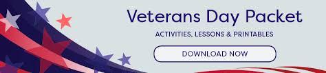 veterans day printables u0026 lessons for teachers grades k 12