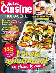 abonnement magazine maxi cuisine abonnement magazine maxi cuisine hors série relay com