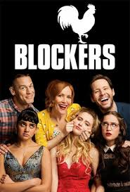 Blockers Nz Blockers Times Release Date Reviews Trailers Flicks Co Nz