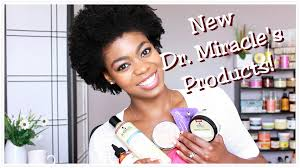 dr miracle hair new dr miracles products overview review 8 products 4c