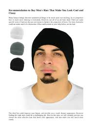 finding the right men hairstyle recommendation to buy men u0027s hats that make you look cool and classy