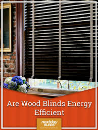 Energy Efficient Vertical Blinds 200 Best Custom Blinds And Shades Images On Pinterest Custom