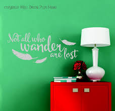 not all who wander are lost modern wall art vinyl decal quote loading zoom