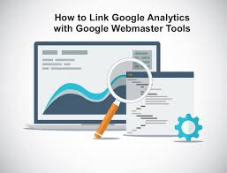 webmaster how to integrate google analytics and webmaster tools