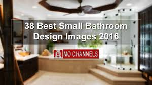 Best Bathrooms 38 Best Small Bathroom Design Images 2016 Youtube