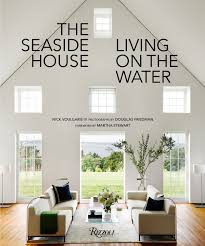 Seaside Home Interiors by The Seaside House Living On The Water U2014 The Entertaining House