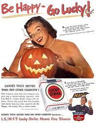 Vintage Halloween Ads Be Happy Go Lucky 1950 U0027s Lucky Strike Cigarette Ad Vintageads