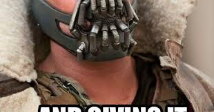 Bane Meme Generator - trump just quoted bane so i made this imgur