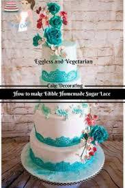 Lace Cake Decorating Techniques Homemade Edible Sugar Lace Recipe Vegetarian U0026 Eggless Veena
