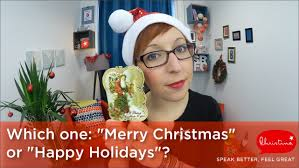 what should you say merry or happy holidays