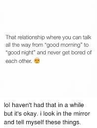 Good Relationship Memes - 25 best memes about good morning good morning memes