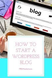 tutorial wordpress blog tutorial how to start a wordpress blog wordpress guide and wordpress