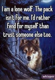 Lone Wolf Meme - 97 best it s a wolf thing images on pinterest wolves a wolf and