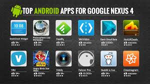 apps for android top android apps for nexus 4 top apps
