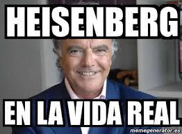 Heisenberg Meme - meme personalizado heisenberg en la vida real 3069188