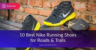 Most Comfortable Nike Shoes For Women The Top 10 Best Nike Running Shoes For All Athletes 2017 Runnerclick