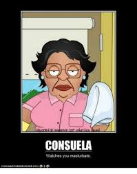 Consuela Meme - consuela watches you masturbate dank meme on me me