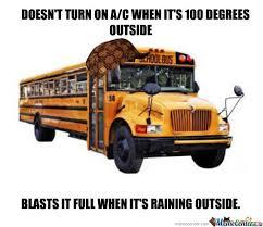School Bus Meme - scumbag school bus by abee meme center
