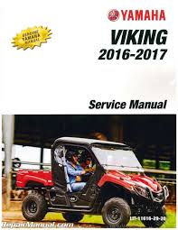 2016 2017 yamaha viking 686cc side x side factory service manual