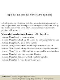 Cashier Objective Resume Examples by Top8casinocagecashierresumesamples 150717053013 Lva1 App6891 Thumbnail 4 Jpg Cb U003d1437111084