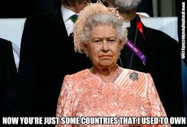 Queen Elizabeth Meme - on taxing the colonists grasping for objectivity