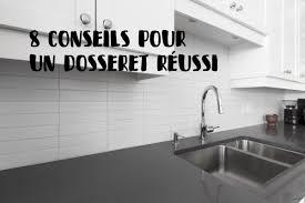 dosseret cuisine huit conseils élémentaires pour un dosseret réussi la tuilerie