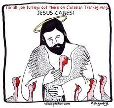 canadian thanksgiving jesus and turkeys