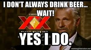Make Dos Equis Meme - make your own dos equis meme your best of the funny meme