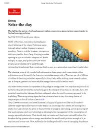 seize the day the economist date jan 17th 2015 energy policy