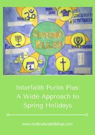 interfaith purim plus a wide approach to spring holidays