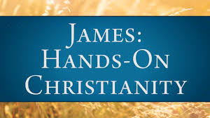 insight for living james hands on christianity