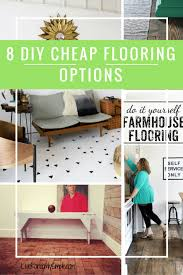 Affordable Flooring Options 8 Diy Cheap Flooring Options Live Randomly Simple
