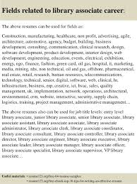 Library Resume Top 8 Library Associate Resume Samples