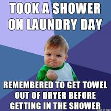 Meme Naked - didn t have to run through apartment naked and wet meme on imgur