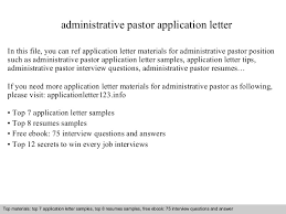 Sample Pastoral Resume by Administrative Pastor Application Letter