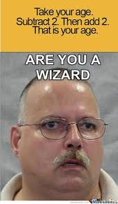 Are You A Wizard Meme - are you a wizard by weareanonymouswedontforgiveweneverforget