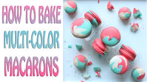 how to bake multi color macarons video tutorial youtube