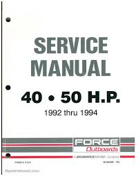 1993 1994 force outboard engine 40hp 50hp service manual