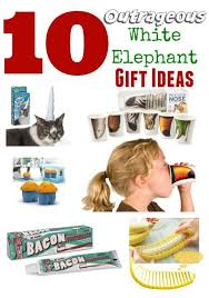 10 outrageous white elephant holiday gifts white elephant gift