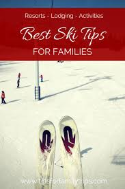 best trips for families interior styles