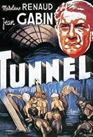 der tunnel 1933 full movie le tunnel 1933 imdb