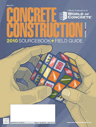 2010 concrete construction industry sourcebook by lindsay woodward